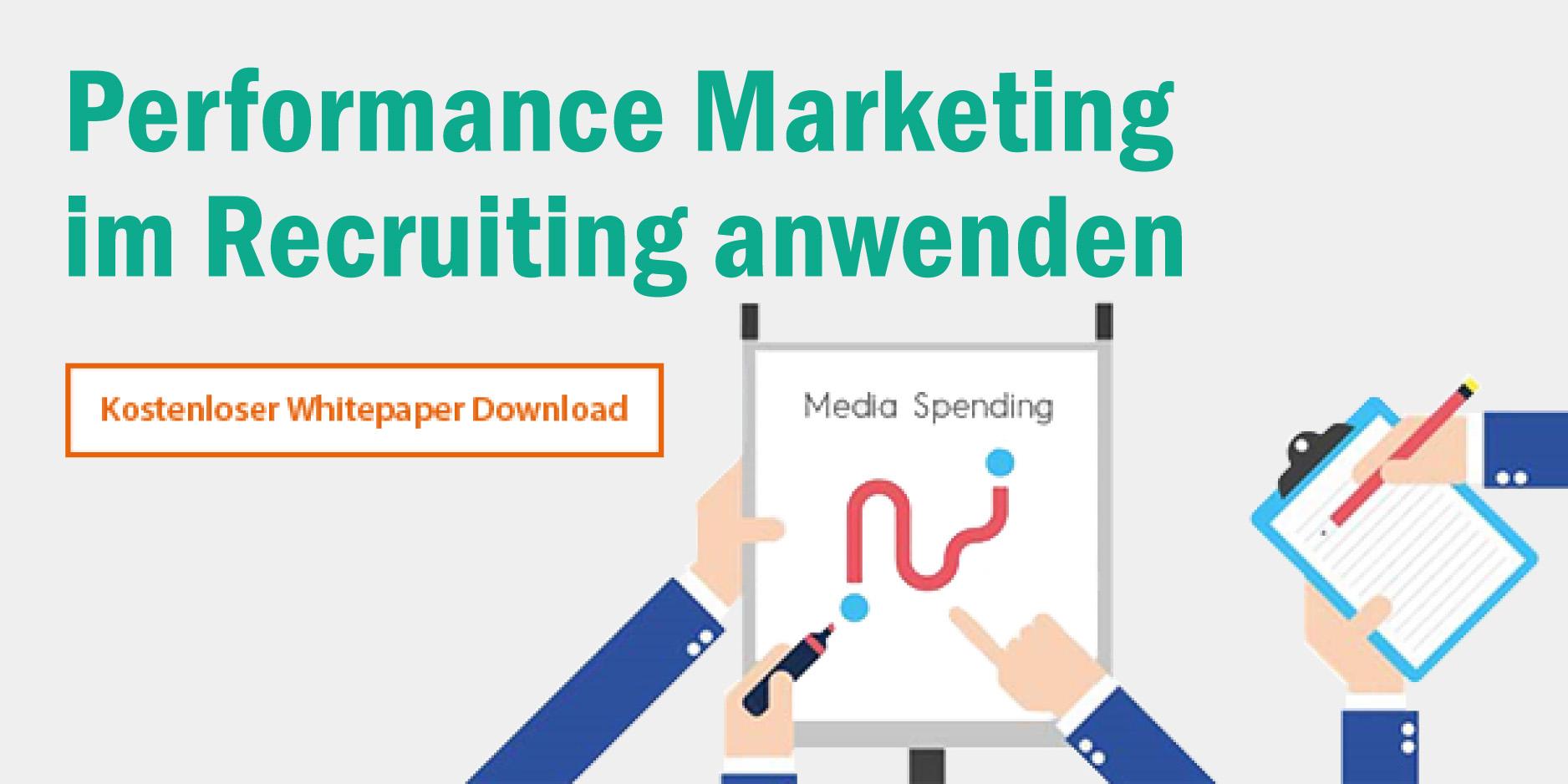 Mit Performance Marketing Recruiting-Kanäle optimal ausschöpfen