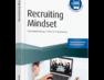 Recruiting Mindset – Personalgewinnung in Zeiten der Digitalisierung