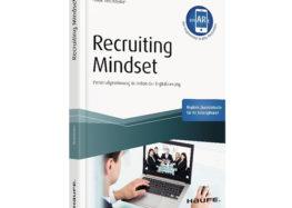 Recruiting Mindset: Personalgewinnung in Zeiten der Digitalisierung